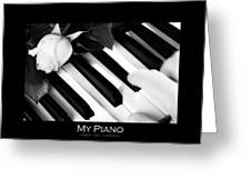 My Piano Bw Fine Art Photography Print Greeting Card