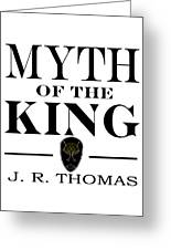 Myth Of The King Cover Greeting Card