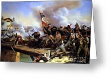 Napoleon Bonaparte Leading His Troops Over The Bridge Greeting Card
