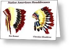 Native American Headdresses Greeting Card