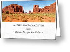 Native American Land, Monument Valley, Navajo Tribal Park Greeting Card