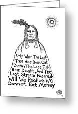 Native American Proverb Drawing Greeting Card