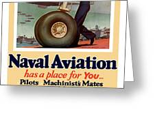 Naval Aviation Has A Place For You Greeting Card