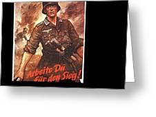 Nazi Propaganda Poster Number 2 Circa 1942 Greeting Card