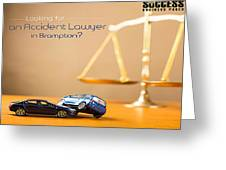 Need Accident Lawyer In Brampton With Successbusinesspages? Greeting Card