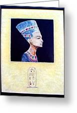 Nefertiti The Beautiful One Greeting Card