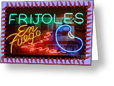 Neon Frijoles And Peppers And Gas Greeting Card