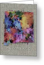 New Mexico Map Color Splatter 5 Greeting Card