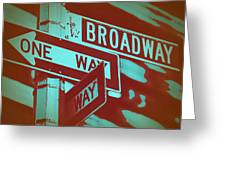 New York Broadway Sign Greeting Card by Naxart Studio