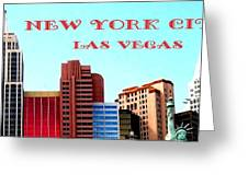 New York City- Las Vegas Greeting Card