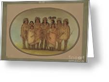 Nine Ojibbeway Indians In London Greeting Card