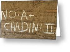 No A  Chadin II Greeting Card