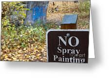 No Spray Painting Greeting Card