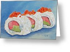 No Sushi On Tuesday  Greeting Card