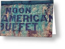 Noon American Buffet Greeting Card