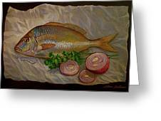 Northern Scup With Dill Onion Greeting Card