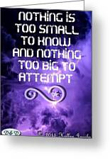 Nothing Too Small Greeting Card
