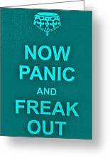Now Panic 12 Greeting Card