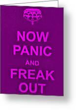 Now Panic 14 Greeting Card