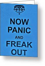 Now Panic 21 Greeting Card