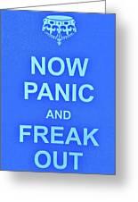 Now Panic 3 Greeting Card