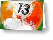 Number Thirteen Billiards Ball Abstract Greeting Card by David G Paul