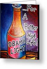 Obama Light Greeting Card