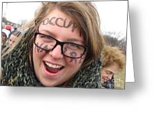 Occupy Nature Face Paint At Political Demonstration Greeting Card