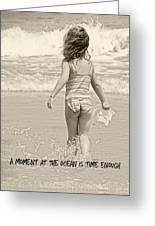 Ocean Moment Quote Greeting Card