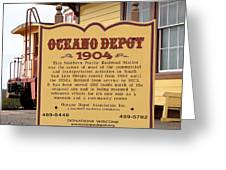 Oceano Depot 1904 Greeting Card