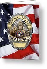 Oceanside Police Department - Opd Officer Badge Over American Flag Greeting Card