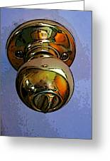 Ode To A Doorknob Greeting Card