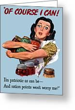 Of Course I Can -- Ww2 Propaganda Greeting Card