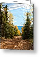 Off The Alaska Highway Greeting Card