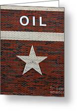 Oil And Texas Star Sign Greeting Card