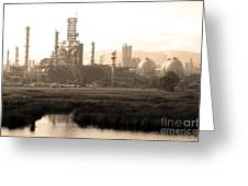 Oil Refinery Industrial Plant In Martinez California . 7d10364 . Sepia Greeting Card