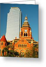 Old And New In Dallas Greeting Card