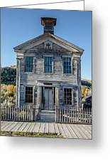Old Bannack Schoolhouse And Masonic Temple 2 Greeting Card