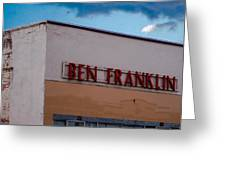 Old Ben Franklin Store 2 #vanishingtexas Rosebud Greeting Card