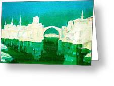 Old Bridge In Mostar Greeting Card
