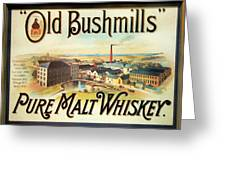 Old Bushmills Irish Whiskey. Old Advertising Poster Greeting Card