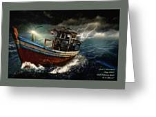 Old Fishing Boat In A Storm  L A Greeting Card