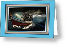 Old Fishing Boat In A Storm L B With Decorative Ornate Printed Frame. Greeting Card