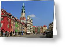 Old Marketplace And The Town Hall Poznan Poland Greeting Card