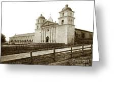 Old Mission Santa Barbara, Cal Circa 1895 Greeting Card