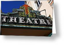 Old Movie Theatre Sign Greeting Card by Garry Gay