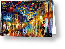 Old Part Of Town - Palette Knife Oil Painting On Canvas By Leonid Afremov Greeting Card