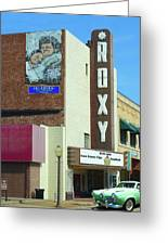 Old Roxy Theater In Muskogee, Oklahoma Greeting Card