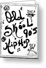 Old-skool 90's Hip-hop Greeting Card