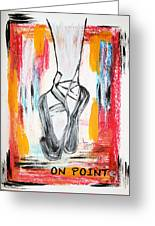 On Pointe Greeting Card
